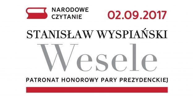 Wesele, Stanisław Wyspiański, Narodowe Czytanie, Prezydent Polski, Andrzej Duda, 2 września