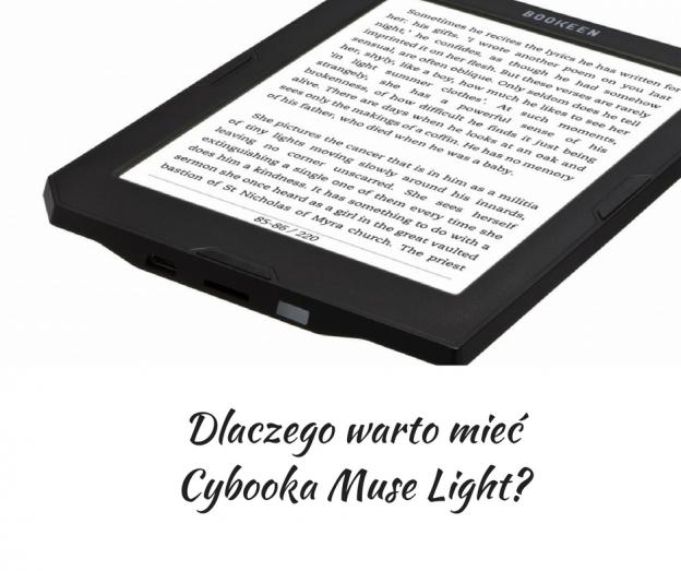 Dlaczego warto mieć Cybooka, Cybook Muse Light, Bookeen, Kindle, czytników ebooków, technologią FrontLight, podświetlenie