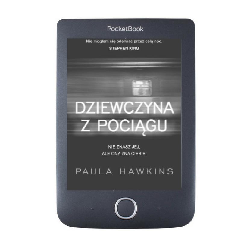 Hawkins Paula- Dziewczyna z pociągu, ebook, książka, pozycja, perełka roku, bestseller, PocketBook Basic 3.