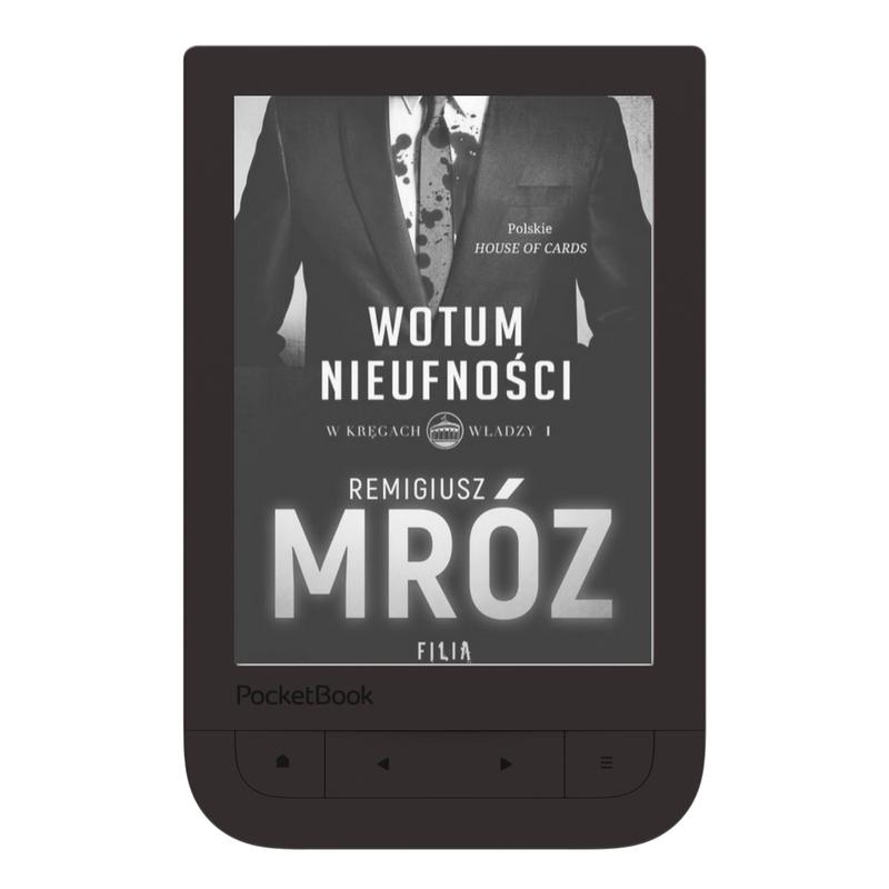 Remigiusz Mróz- W kręgach władzy. Tom 1. Wotum nieufności, 2017, ebook, książka, pozycja, perełka roku, bestseller, PocketBook Touch HD2.