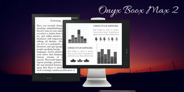 Nowy czytnik Onyx Boox Max 2.