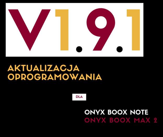aktualiazacja onyx boox note V 1.9.1