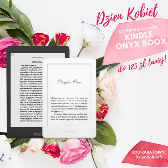 Promocja z okazji Dnia Kobiet czytniki e-booków Kindle i Onyx Boox taniej do 185 zł