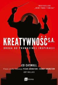 Kreatywność S.A. - Ed Catmull