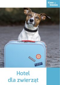 Hotel dla zwierząt - Opracowanie zbiorowe