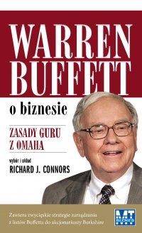 Warren Buffet o biznesie - Richard J. Connors