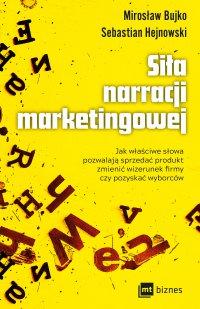 Siła narracji marketingowej - Sebastian Hejnowski