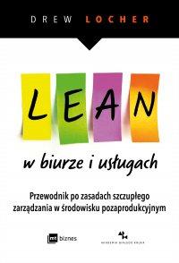 Lean w biurze i usługach - Drew Locher