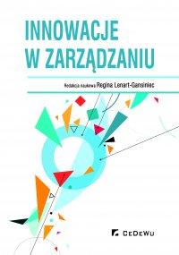 Innowacje w zarządzaniu - Regina Lenart-Gansiniec (red.)