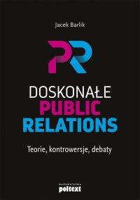 Doskonałe Public Relations - Jacek Barlik