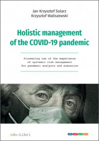Holistic management of the COVID-19 pandemic - Jan Krzysztof Solarz