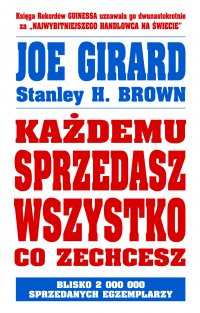 Każdemu sprzedasz wszystko co zechcesz - Joe Girard