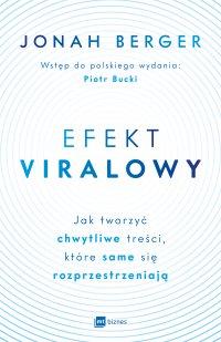 Efekt viralowy - Jonah Berger