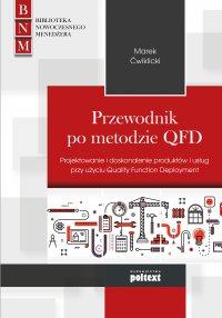 Przewodnik po metodzie QFD - Marek Ćwiklicki