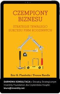 Czempiony Biznesu. Strategie Trwałego Sukcesu Firm Rodzinnych - Eric G. Flamholtz