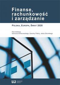 Finanse, rachunkowość i zarządzanie. Polska, Europa, Świat 2020 - Dariusz Adrianowski