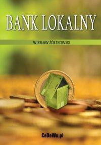 Bank lokalny - Wiesław Żółtkowski