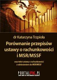 Porównanie przepisów ustawy o rachunkowości i MSR/MSSF 2019/2020 - Katarzyna Trzpioła