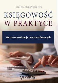 Ważna nowelizacja cen transferowych - Alicja Tołwińska