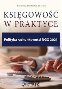 Polityka rachunkowości NGO 2021 - Katarzyna Trzpioła