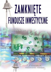 Zamknięte fundusze inwestycyjne - Dorota Krupa