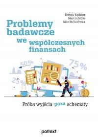 Problemy badawcze we współczesnych finansach - Dorota Kędzior