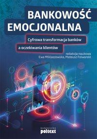 Bankowość emocjonalna - Ewa Miklaszewska