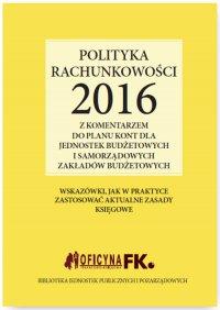 Polityka rachunkowości 2016 z komentarzem do planu kont dla jednostek budżetowych i samorządowych zakładów budżetowych - Elżbieta Gździk