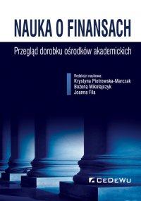 Nauka o finansach. Przegląd dorobku ośrodków akademickich - Krystyna Piotrowska-Marczak