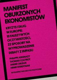 Manifest oburzonych ekonomistów - Philippe Askenazy