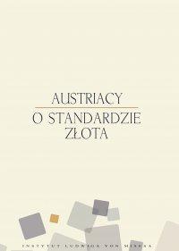 Austriacy o standardzie złota - Murray Newton Rothbard