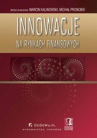 Innowacje na rynkach finansowych - Marcin Kalinowski