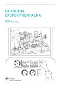 Ekonomia eksperymentalna - Michał Krawczyk