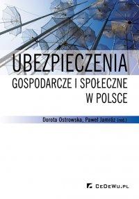 Ubezpieczenia gospodarcze i społeczne w Polsce - Dorota Ostrowska