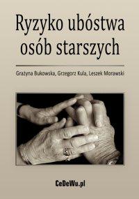 Ryzyko ubóstwa osób starszych - Grażyna Bukowska