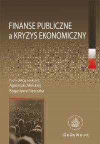 Finanse publiczne a kryzys ekonomiczny - Agnieszka Alińska