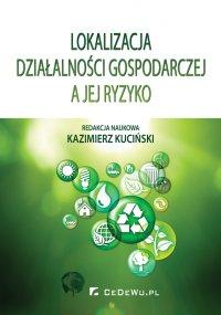Lokalizacja działalności gospodarczej a jej ryzyko - Kazimierz Kuciński