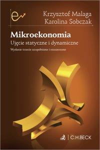 Mikroekonomia. Ujęcie statyczne i dynamiczne - Krzysztof Malaga