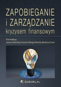 Zapobieganie i zarządzanie kryzysem finansowym - Joanna Żabińska