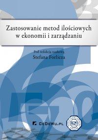 Zastosowanie metod ilościowych w ekonomii i zarządzaniu - Stefan Forlicz