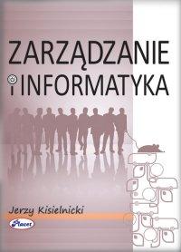 Zarządzanie i informatyka - Jerzy Kisielnicki