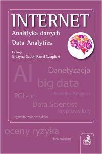 Internet. Analityka danych - Kamil Czaplicki