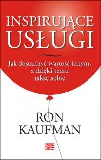 Inspirujące usługi - Ron Kaufman