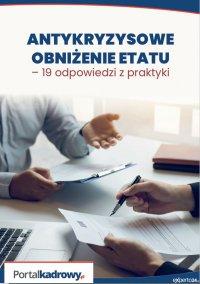 Antykryzysowe obniżenie etatu – 19 odpowiedzi z praktyki - Szymon Sokolik