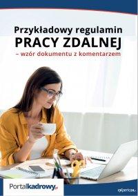 Przykładowy regulamin pracy zdalnej – wzór dokumentu z komentarzem - Renata Kajewska