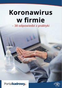 Koronawirus w firmie. 38 odpowiedzi na pytania pracodawców - Szymon Sokolik