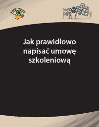 Dokształcanie się pracowników – jak prawidłowo napisać umowę szkoleniową - Rafał Krawczyk