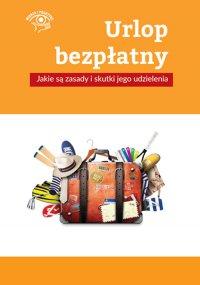 Urlop bezpłatny – jakie są zasady i skutki jego udzielenia - Rafał Krawczyk