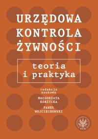 Urzędowa kontrola żywności - Małgorzata Korzycka