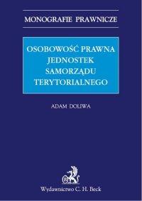 Osobowość prawna jednostek samorządu terytorialnego - Adam Doliwa